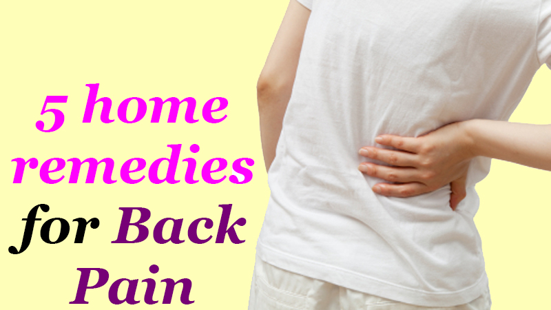 5 home remedies for back pain