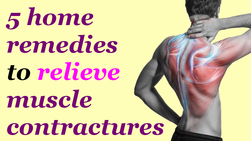 5 home remedies to relieve muscle contractures